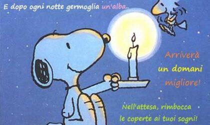 Good night ..e non spegnere i tuoi sogni!