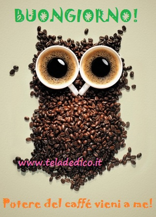 Buongiorno e buon caffé a tutti!