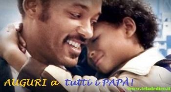 Per tutti i papà: di ieri, di oggi e di domani… AUGURI!