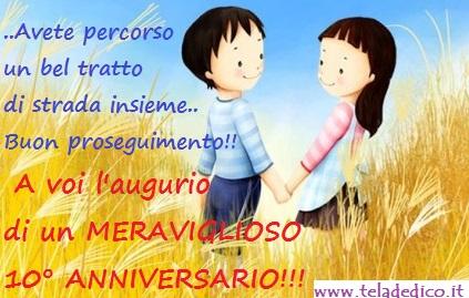 Auguri Anniversario Matrimonio 10 Anni.Dedica Per Il 10 Anniversario Di Amici
