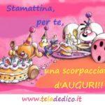 Con il buongiorno ti auguro anche buon compleanno!